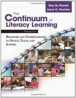 Continuum Of Literacy Learning Grades Prek-8  - by Fountas