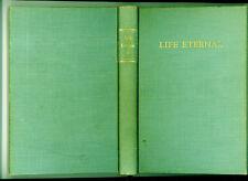 Bahá'u'lláh `Abdu'l-Bahá Mary Rumsey Movius (Compiler) Life Eternal Excerpts