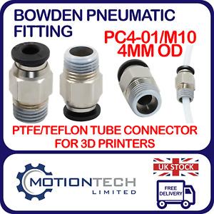 PC4-01 Bowden 3D Printer PTFE Push Fit Pneumatic Connector 4mm Bore M10 Thread
