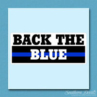 """Back The Blue Police Cops - Vinyl Decal Sticker - c50 - 9"""" x 3.75"""""""