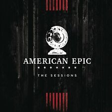 MUSIC FROM THE AMERICAN EPIC SESSIONS - NEW CD COMPILATION