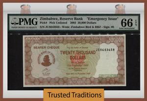 "TT PK UNL 2003 ZIMBABWE $20000 ""EMERGENCY ISSUE"" PMG 66 EPQ GEM UNCIRCULATED!"