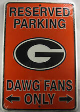 GEORGIA BULLDAWGS FANS RESERVED PARKING SIGN UGA METAL 8X12 INCHES NEW L687