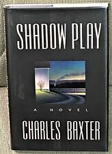 Charles Baxter / SHADOW PLAY Signed 1st Edition 1993