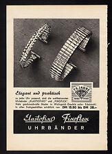 3w1876/ Alte Reklame von 1960 - ELASTOFIXO u. FIXOFLEX Uhrenarmbänder