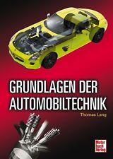 Grundlagen der Automobiltechnik KFZ Technik Handbuch Ausbildung Mechaniker Buch