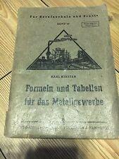 METALLBEARBEITUNG - Formeln und Tabellen für das Metallgewerbe - Lehrbuch (1948)