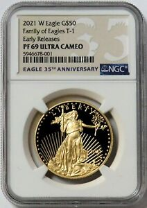 2021 W GOLD $50 PROOF AMERICAN EAGLE 1 oz COIN T-1 NGC PF 69 UC EARLY RELEASES
