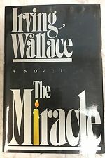 The Miracle by Irving Wallace  HCDJ 1st Edition 1984 Mriacles Lourdes Suspense