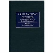 Asian American Novelists: A Bio-Bibliographical Critical Sourcebook-ExLibrary