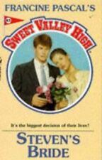 STEVEN'S BRIDE (Sweet Valley High)