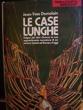 Jean Yves Domalain, LE CASE LUNGHE, Arnoldo Mondadori editore, 1972.