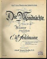 C. W. Feldmann - Die Mondnächte ( Walzer ) ~ alte, übergroße Noten