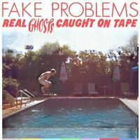 Fake Problems - Real ghosts caught on tape [CD]