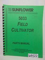 SUNFLOWER FARM BOOK PARTS MANUAL FIELD CULTIVATOR 5033 REPAIR EQUIPMENT