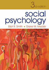 Social Psychology: Third Edition, Mackie, Diane M., Smith, Eliot R., Good, Hardc