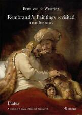 Rembrandt's Paintings Revisited - A Complete Survey: A Reprint of A Corpus of Re