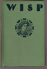 Katharine Adams / Jay Van Everen - Wisp - A Girl of Dublin - 1st Ed 1922