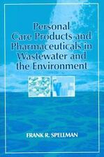 Personal Care Products and Pharmaceuticals in Wastewater and the Environment,...
