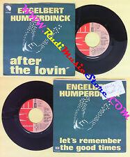 LP 45 7'' ENGELBERT HUMPERDINCK After the lovin'Let's remember good no cd mc*dvd