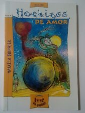 Hechizos de Amor / Marcelo Birmajer 20 cuentos para adolescentes Santillana 2003