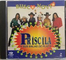 PRISCILA Y SUS BALAS DE PLATA  -  BUSCO NOVIO  -  Rare Mexican Edition CD