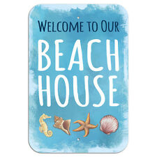 """Welcome to Our Beach House Novelty Metal Sign 6"""" x 9"""""""