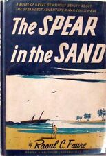 THE SPEAR IN THE SAND - RAOUL C. FAURE