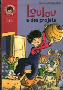 Livre enfant lLoulou a ses projets Josette Chicheportiche 2002 Hachette  book