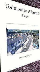 TODMORDEN ALBUM #5 SHOPS / Roger Birch (2011)