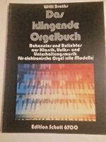 """Willi Draths: """" Das klingende Orgelbuch """""""