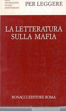 PER LEGGERE LA LETTERATURA SULLA MAFIA BRANCATI MUSCETTA 1988 BONACCI (WA575)