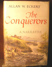 The Conquerors by Allan W. Eckert (1970) HC.DJ.1st. Signed Ed. Very Good Plus