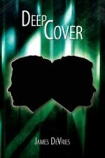 Deep Cover by James Devries (2008, Paperback)