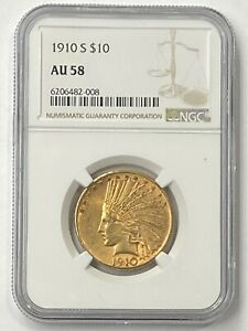 1910-S $10 Indian Head Pre-33 Gold Eagle NGC AU58 New NGC Holder - Good Value