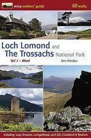 Loch Lomond and the Trossachs National Park: 60 Walks: v. 1: West by Tom...