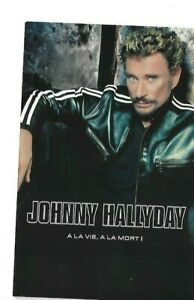 JOHNNY HALLYDAY - CARTE POSTALE PROMO UNIVERSAL NEUVE ♦ A LA VIE, A LA MORT ♦