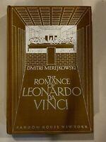 The Romance Of Leonardo Da Vinci by Dmitri Merejkowski HC VTG