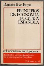 PRINCIPIOS DE ECONOMIA POLITICA ESPAÑOLA - RAMON TRIAS FARGAS
