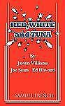 Red, White and Tuna by Joe Sears, Ed Howard and Jaston Williams (2010,...