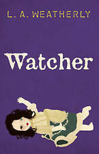 Watcher, L.A.Weatherly, New Book
