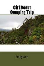 NEW Girl Scout Camping Trip by Emily Ann