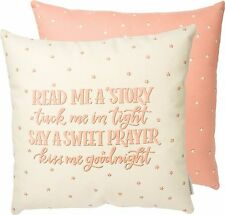 """READ ME A STORY, KISS ME GOODNIGHT Pink Pillow, 18"""" x 18"""", Primitives by Kathy"""