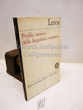 Leroy, Profilo storico della linguistica moderna 1965, Laterza