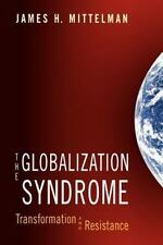 The Globalization Syndrome: By James H. Mittelman