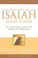 Your Study of Isaiah Made Easier: In the Bible and Book of Mormon (Paperback or