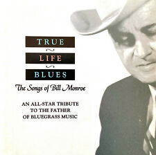 Compilation ‎CD True Life Blues - The Songs Of Bill Monroe - USA (EX/M)