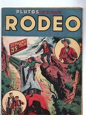 Plutos présente RODEO n°7 - LUG  MARS 1952. Miki le Ranger. Très bel état