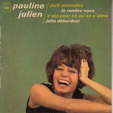 45TRS VINYL 7''/ TRES RARE FRENCH EP PAULINE JULIEN / GILLES VIGNEAULT