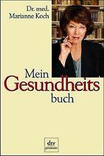 Mein Gesundheitsbuch von Koch, Marianne | Buch | Zustand gut
